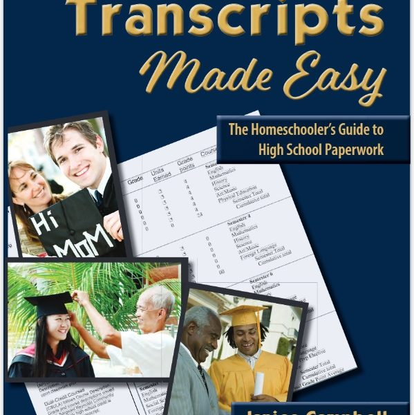Transcripts Made Easy: The Homeschooler's Guide to High-School Paperwork REVIEW