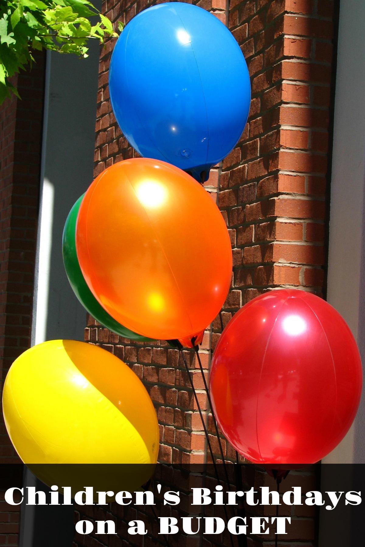 Children's Birthdays on a BUDGET