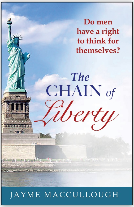 The Chain of Liberty by Jayme Maccullough