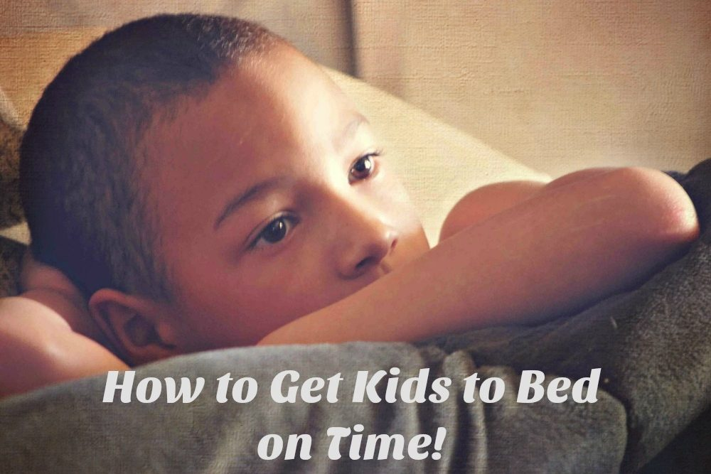 How to Get Kids to Bed on Time