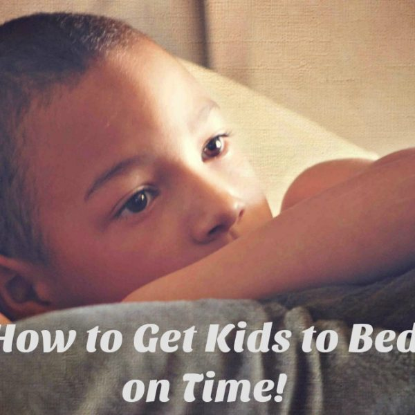 How to Get Kids to Bed on Time!