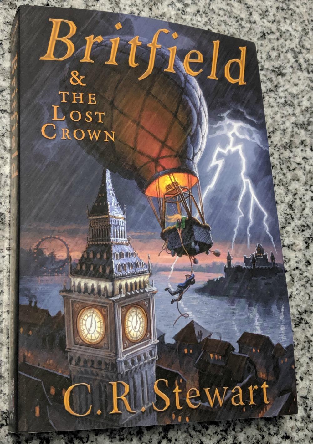 Britfield & the Lost Crown by C.R. Stewart