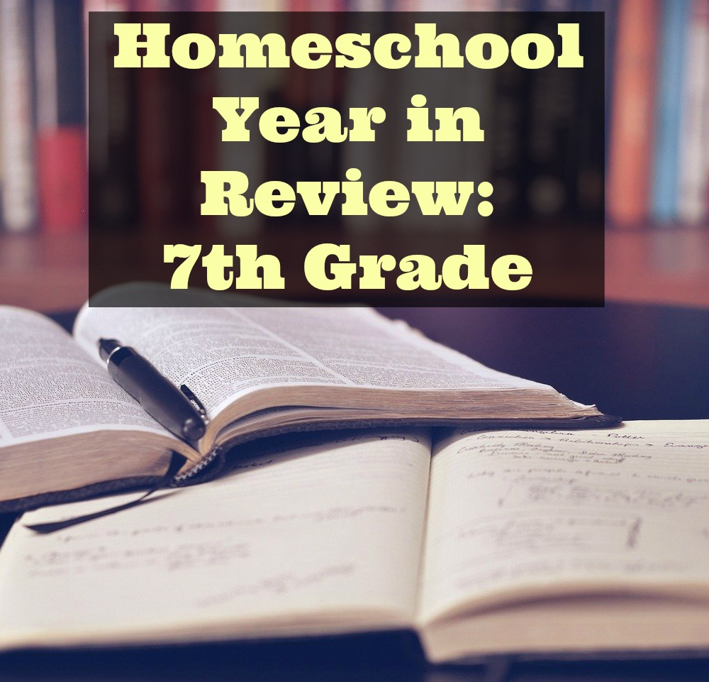Homeschool Year in Review 7th Grade