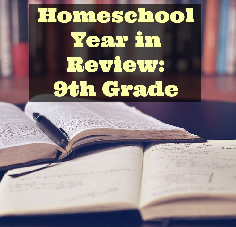 Homeschool Year in Review 9th Grade